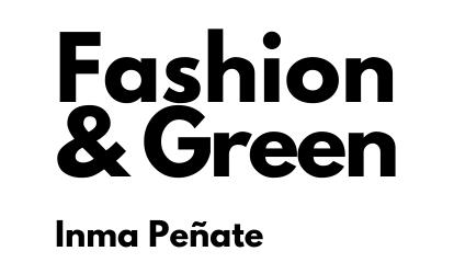 Fashion & Green – Inma Peñate